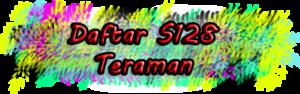 Daftar S128 Teraman